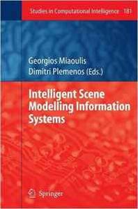 Intelligent Scene Modelling Information Systems (Studies in Computational Intelligence)