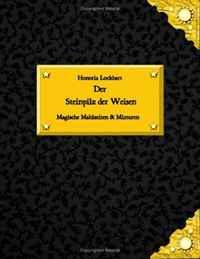 Der Steinpilz der Weisen (German Edition)