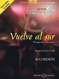 Vuelvo al sur - 10 Tangos and Other Pieces: Solo Accordion