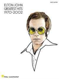 Elton John - Greatest Hits 1970-2002 Easy Guitar