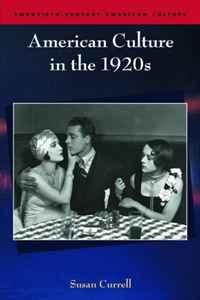 American Culture in the 1920s (Twentieth-century American Culture)