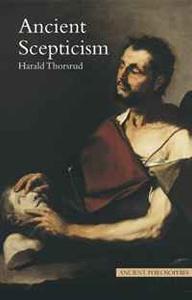 Ancient Scepticism (Ancient Philosophies)