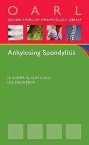 Ankylosing Spondylitis (Oxford American Respiratory Library)
