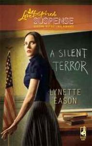A Silent Terror (High Stakes, Book 1)