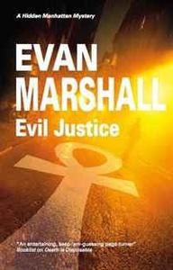 Evil Justice (Hidden Manhattan Mysteries)