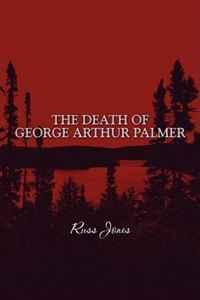The Death of George Arthur Palmer