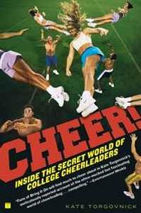 Cheer! Inside the Secret World of College Cheerleaders