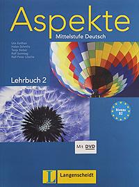 Aspekte: Mittelstufe Deutsch: Lehrbuch 2 (+ DVD-ROM)