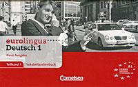 Eurolingua Deutsch 1: Teiband 1: Vokabeltaschenbuch