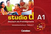 Studio d A1: Deutsch als Fremdsprache: Vokabeltaschenbuch. Teilband 1