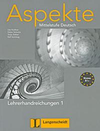 Aspekte Mittelstufe Deutsch: Lehrerhandreichungen 1