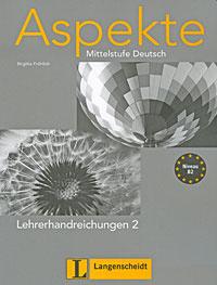 Aspekte Mittelstufe Deutsch: Lehrerhandreichungen 2