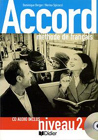 Accord: Methode de francais: Niveau 2 (+ CD)