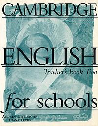 Cambridge English for Schools: Teacher's Book 2