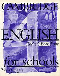 Cambridge English for Schools: Teacher's Book 4
