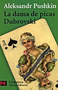 La dama de picas. Dubrovski