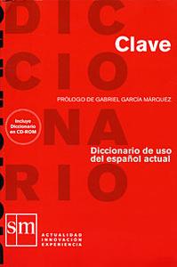 Clave. Diccionario de uso del espanol actual (+ CD-ROM)