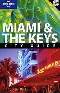 Miami & the Keys: City Guide