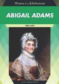 Abigail Adams (Women of Achievment)