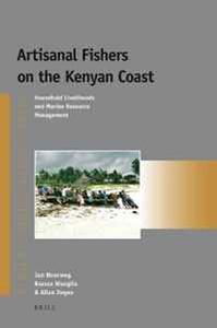Artisanal Fishers on the Kenyan Coast: Household Livelihoods and Marine Resource Management (Afrika-Studiecentrum Series)