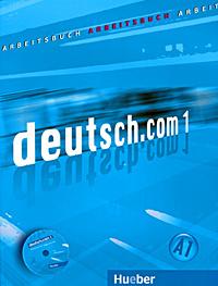 deutsch.com 01: Arbeitsbuch (+ CD-ROM)
