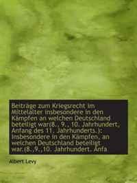 Beitrage zum Kriegsrecht im Mittelalter insbesondere in den Kampfen an welchen Deutschland beteiligt