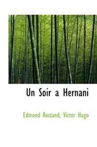 Un Soir a Hernani