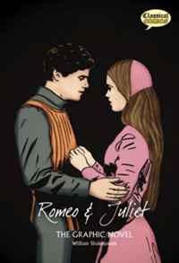Romeo and Juliet: Original Text: The Graphic Novel (British English)