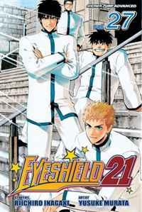 Eyeshield 21, Volume 27: Seijuro Shin vs. Sena Kobayakawa (Eyeshield 21 (Graphic Novels))