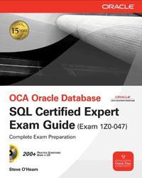 OCA Oracle Database SQL Expert Exam Guide: Exam 1Z0-047