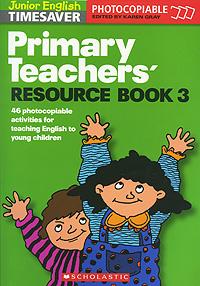 Primary Teachers' Resource Book 3
