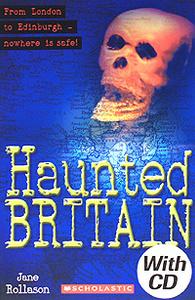 Haunted Britain: Level 1 (+ CD-ROM)