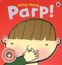 Noisy Noisy: Parp!