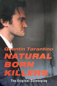 Natural Born Killers: The Original Screenplay
