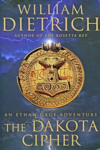 The Dakota Cipher: An Ethan Gage Adventure