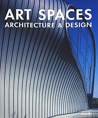 Art Spaces: Architecture & Design
