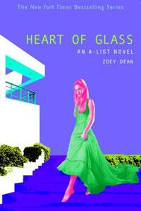 A-List #8, The: Heart of Glass: An A-List Novel (A-List)