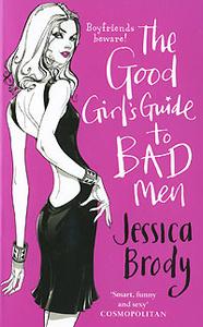 Good Girl's Guide to Bad Men
