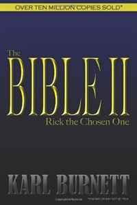 The Bible II: Rick The Chosen One (Volume 1)