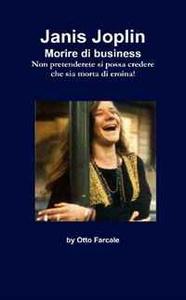 Janis Joplin Morire di business (Italian Edition)