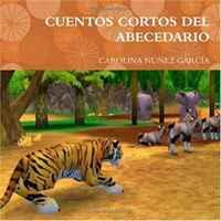 CUENTOS CORTOS DEL ABECEDARIO (Spanish Edition)