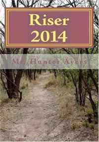 Riser 2014: The Second American Revolution (Volume 1)