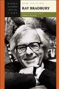 Ray Bradbury (Bloom's Modern Critical Views)