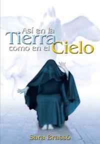 Asi en la Tierra Como en el Cielo (Spanish Edition)