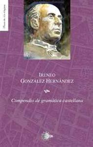 Compendio de Gramatica Castellana (Spanish Edition)