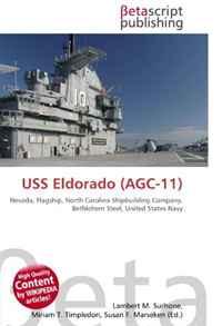 USS Eldorado (AGC-11): Nevada, Flagship, North Carolina Shipbuilding Company, Bethlehem Steel, United States Navy
