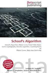 Schoof's Algorithm: Schoof's Algorithm, Elliptic Curve, Finite Field, Elliptic Curve Cryptography, Discrete Logarithm, Counting Points on Elliptic Curves, Baby-step Giant-step