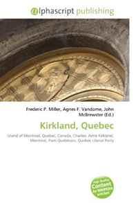 Kirkland, Quebec: Island of Montreal, Quebec, Canada, Charles- Aime Kirkland, Montreal, Parti Quebecois, Quebec Liberal Party