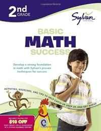 Second Grade Basic Math Success (Sylvan Workbooks)