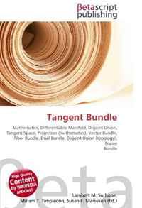 Tangent Bundle: Mathematics, Differentiable Manifold, Disjoint Union, Tangent Space, Projection (mathematics), Vector Bundle, Fiber Bundle, Dual Bundle, Disjoint Union (topology), Frame Bundle